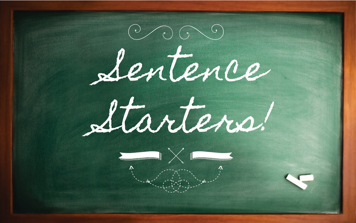 good essay starting sentences Think of your first sentence as a hook that draws your reader in  the  introductory paragraph of any paper, long or short, should start with a.
