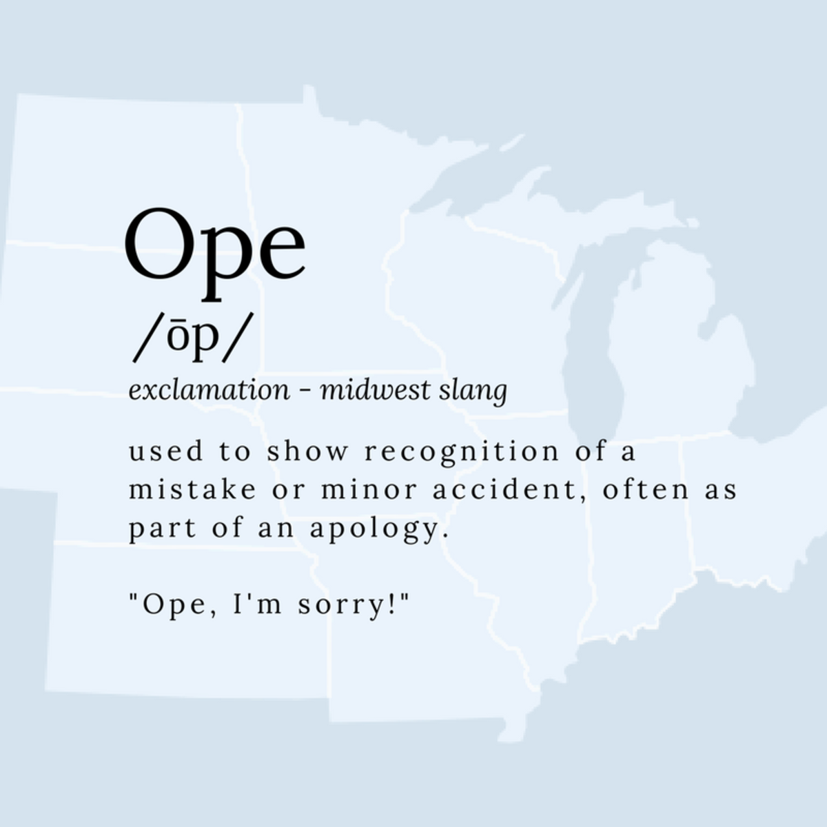Ope: The Midwest Accent