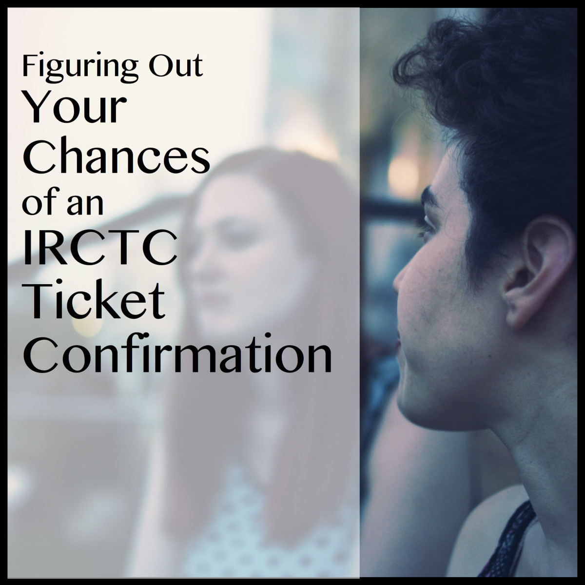 Understand the waiting lists and how to predict your chance of getting a confirmed seat.