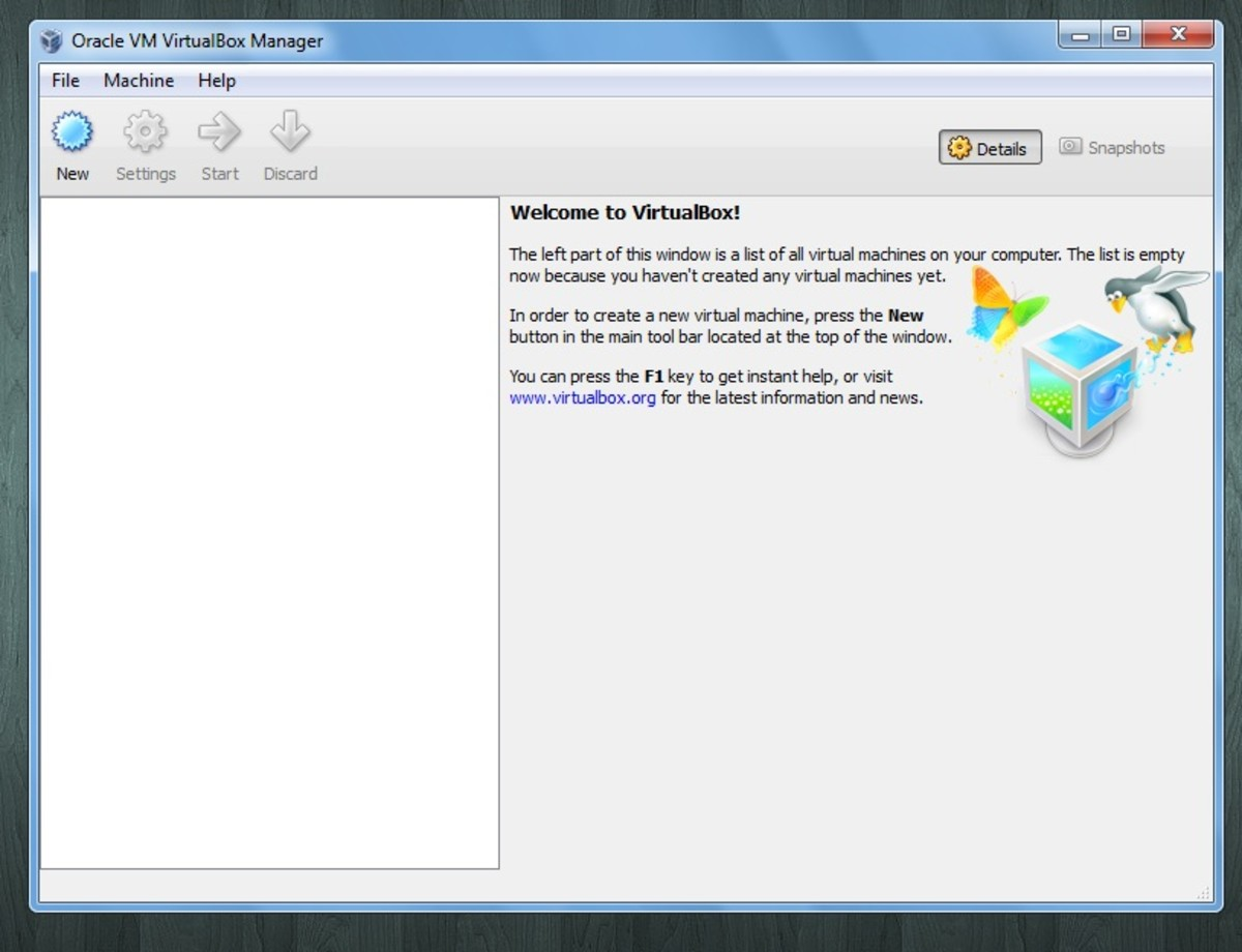Opening VirtualBox will take you the VirtualBox Manager