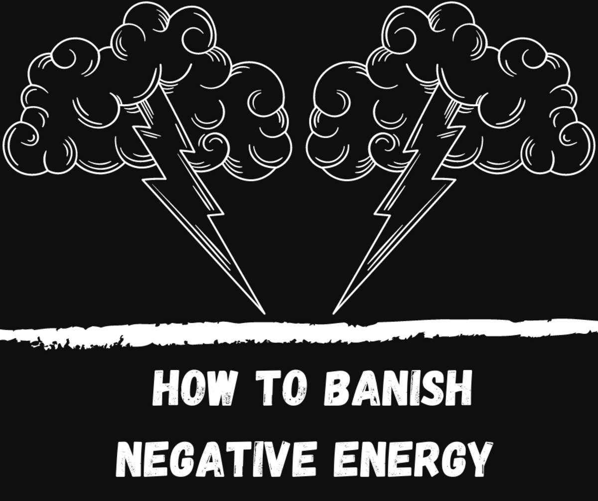 How to Banish and Cleanse Negative Energy for the Beginner