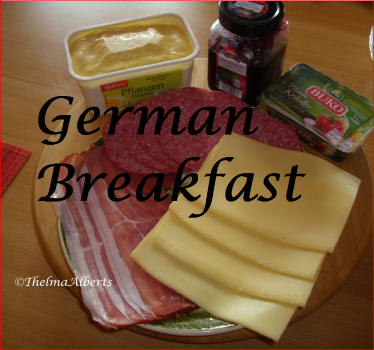 Schwarzwaelder (Black Forest) Ham, Salami, Gouda Cheese, Cheese Spread, Marmalade and Margarine