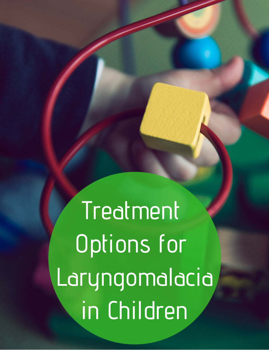 Laryngomalacia in Infants and Children