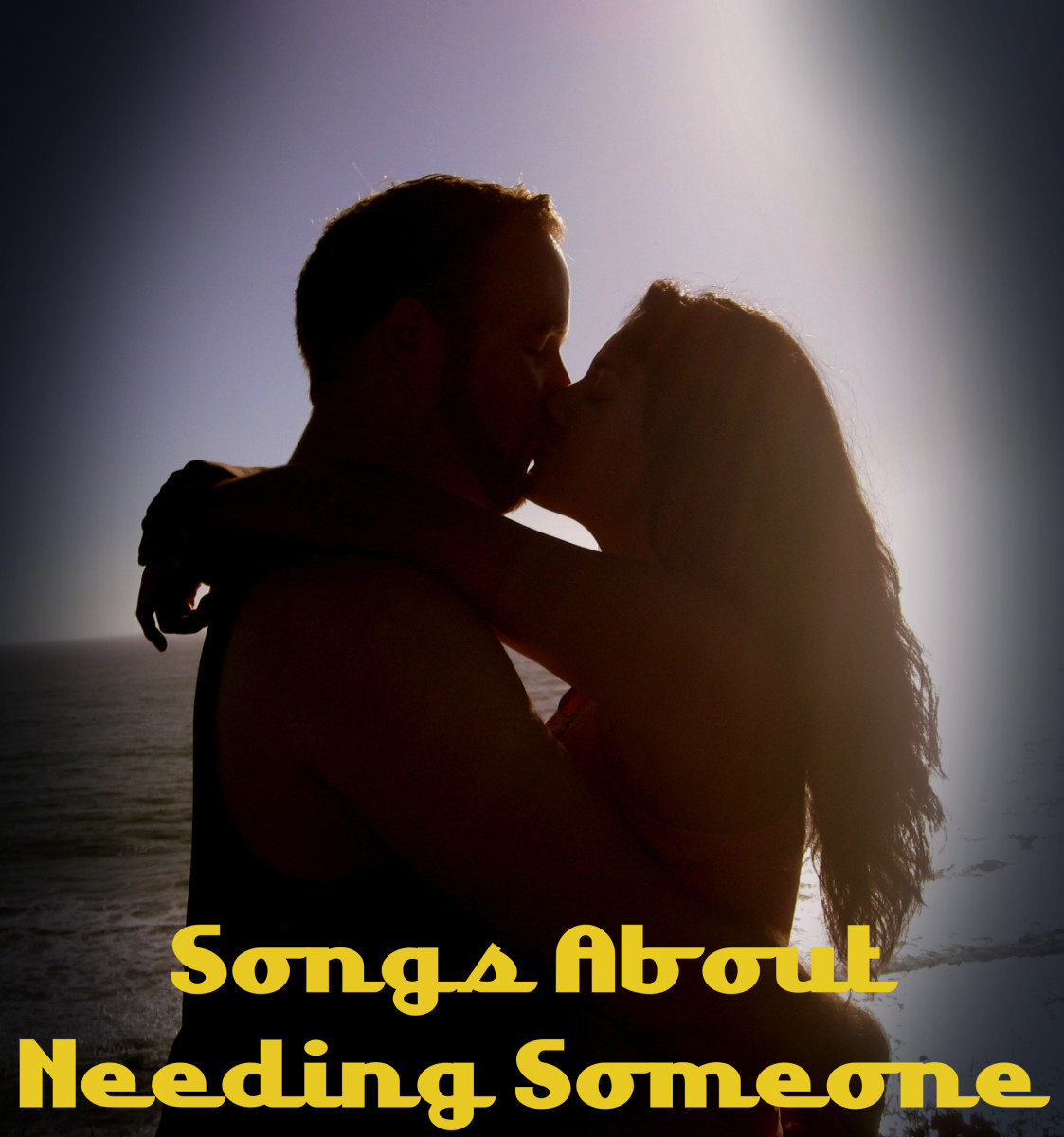 We all need love and affection.  If you have found that special someone, let them know how much you need them with a playlist of pop, rock, R&B, and country songs.