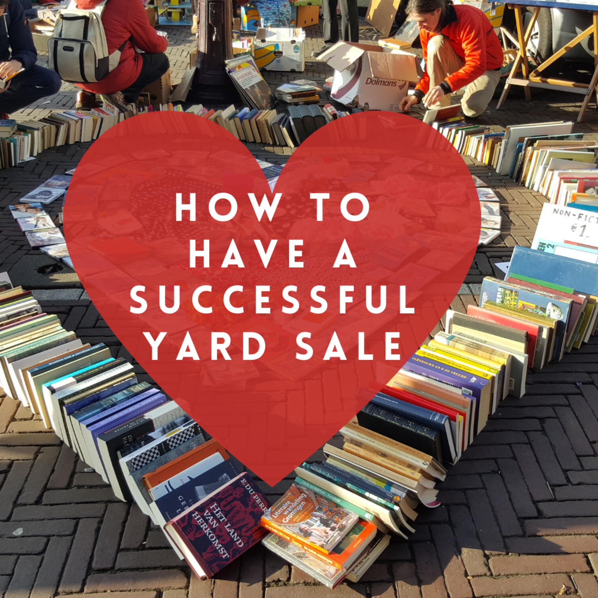 How to Have a Successful Garage/Yard Sale: The Ultimate Guide!