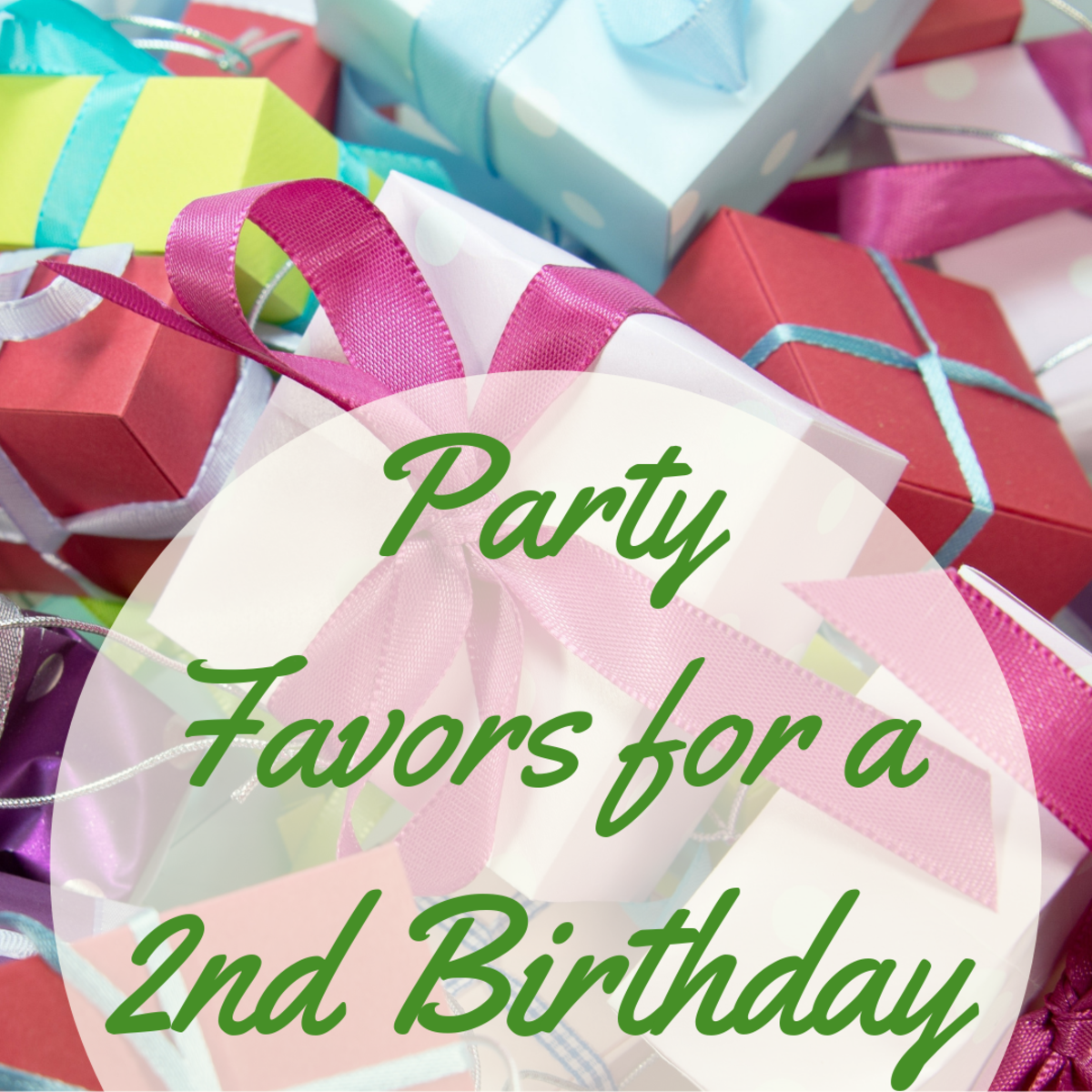 Fun and Inexpensive Party Favors for a Two-Year-Old's Birthday Party