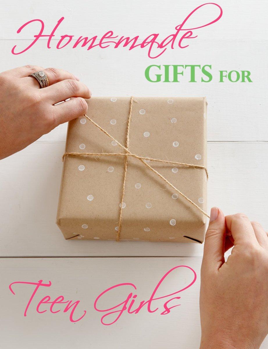 Homemade Gift Ideas for Teen Girls