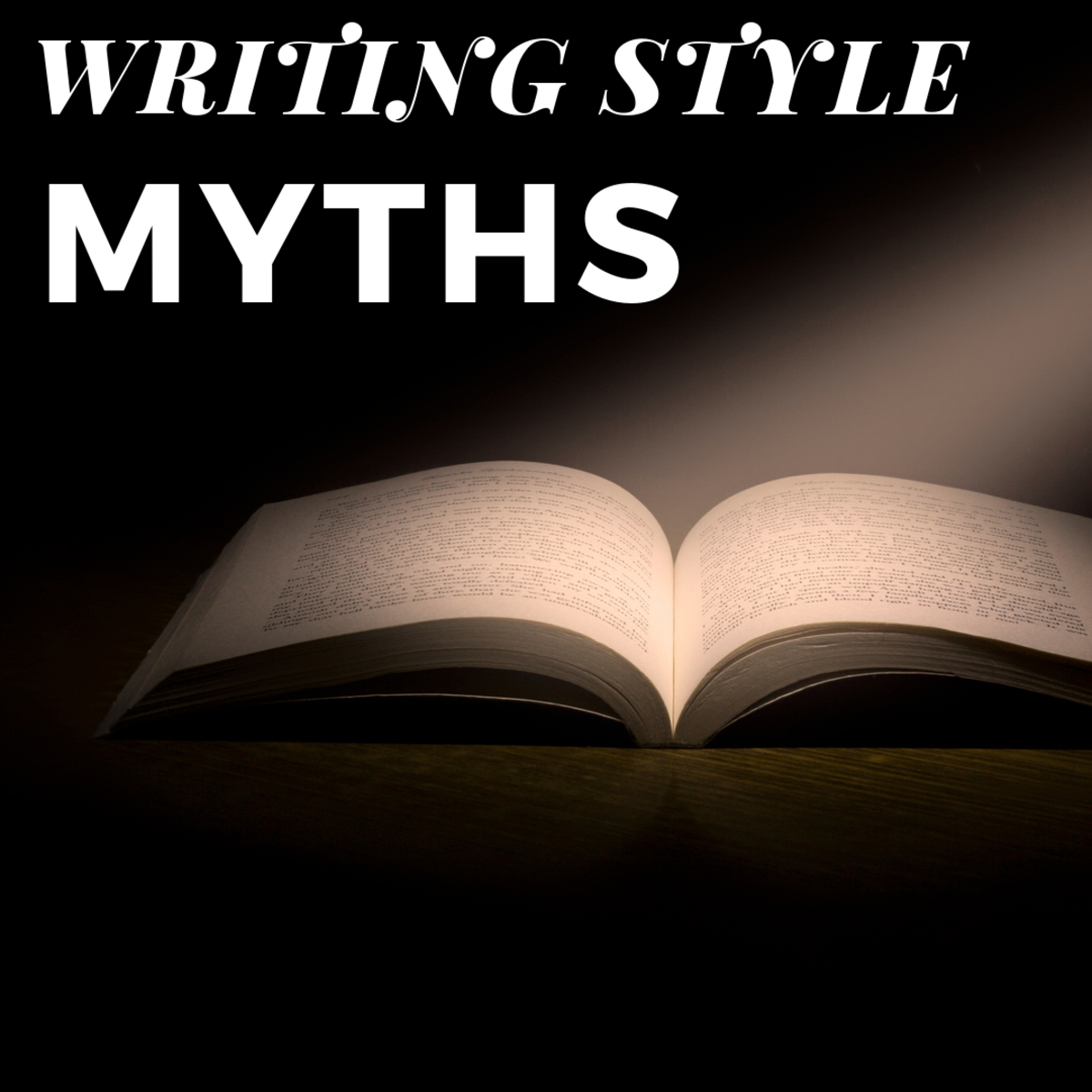 Writing Style Myths