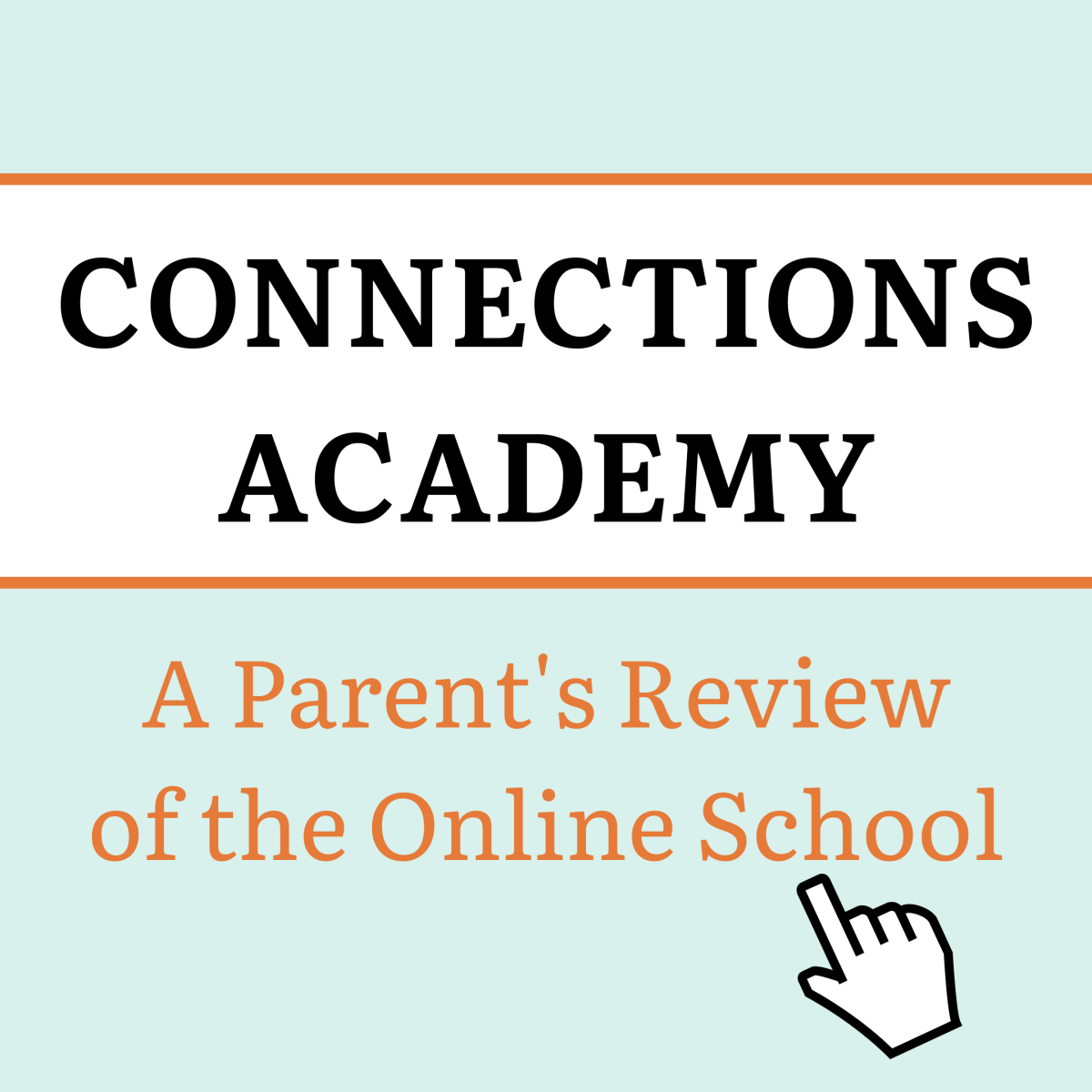An Honest and In-Depth Review of Connections Academy