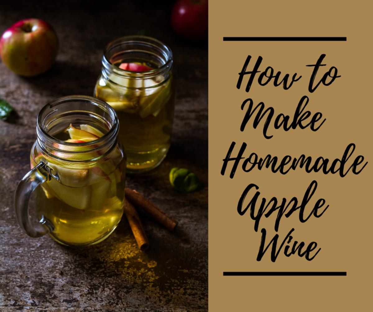 How to Make Easy Homemade Apple Wine