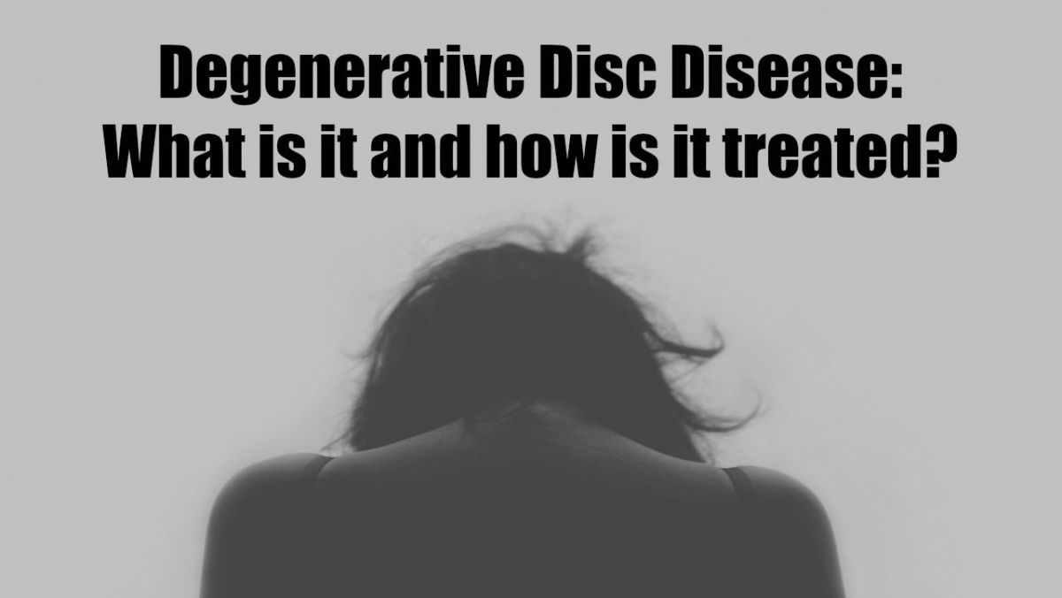 What Is Degenerative Disc Disease (DDD) and How Is it Treated?