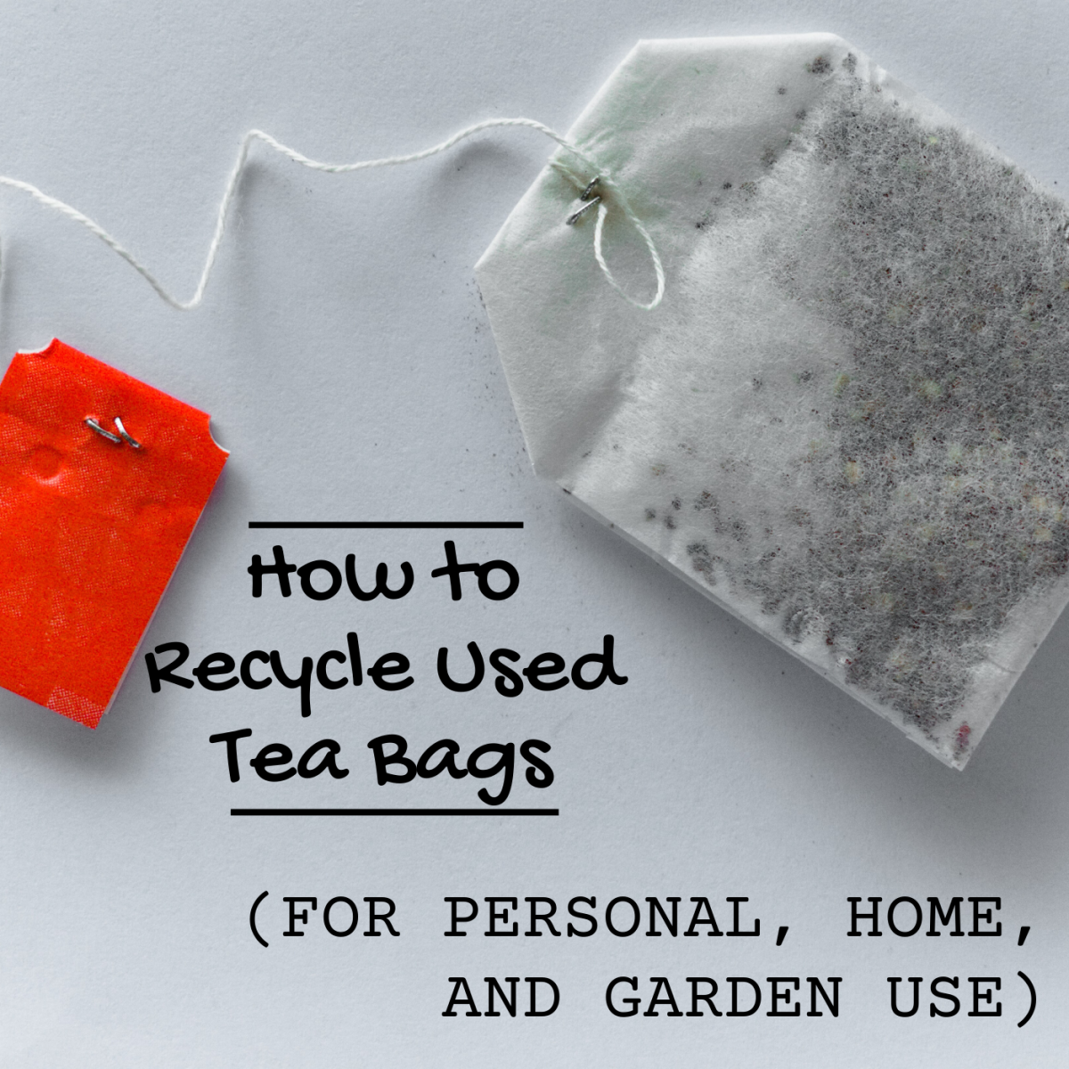 Learn how to reuse all those tea bags instead of tossing them in the trash.