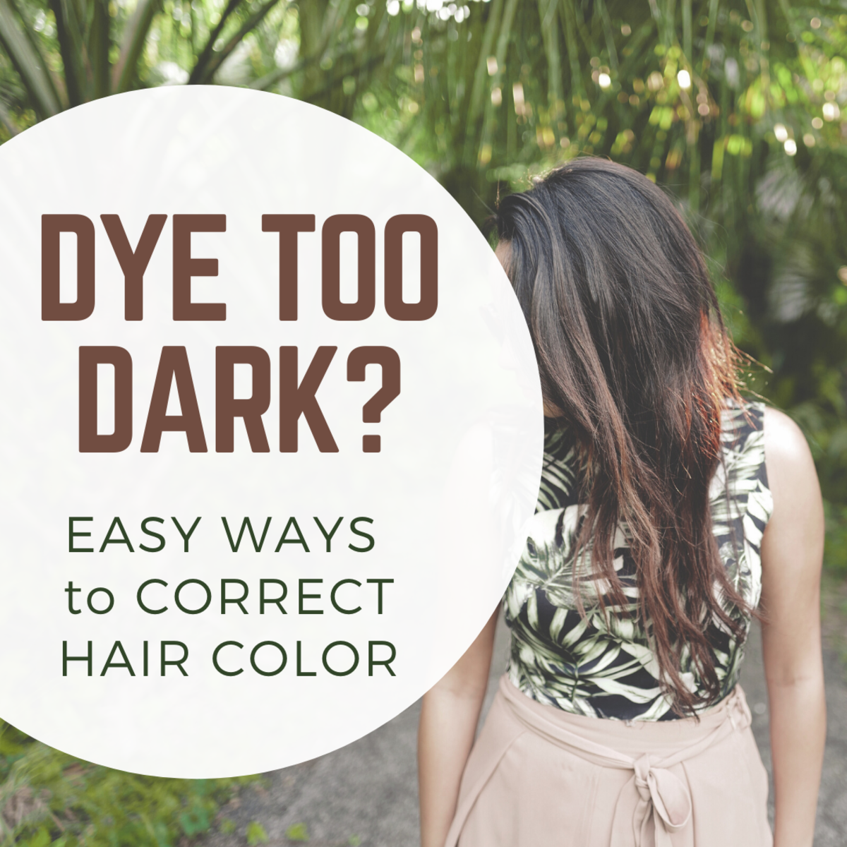 Dye job gone wrong? Learn how to fix dark hair.