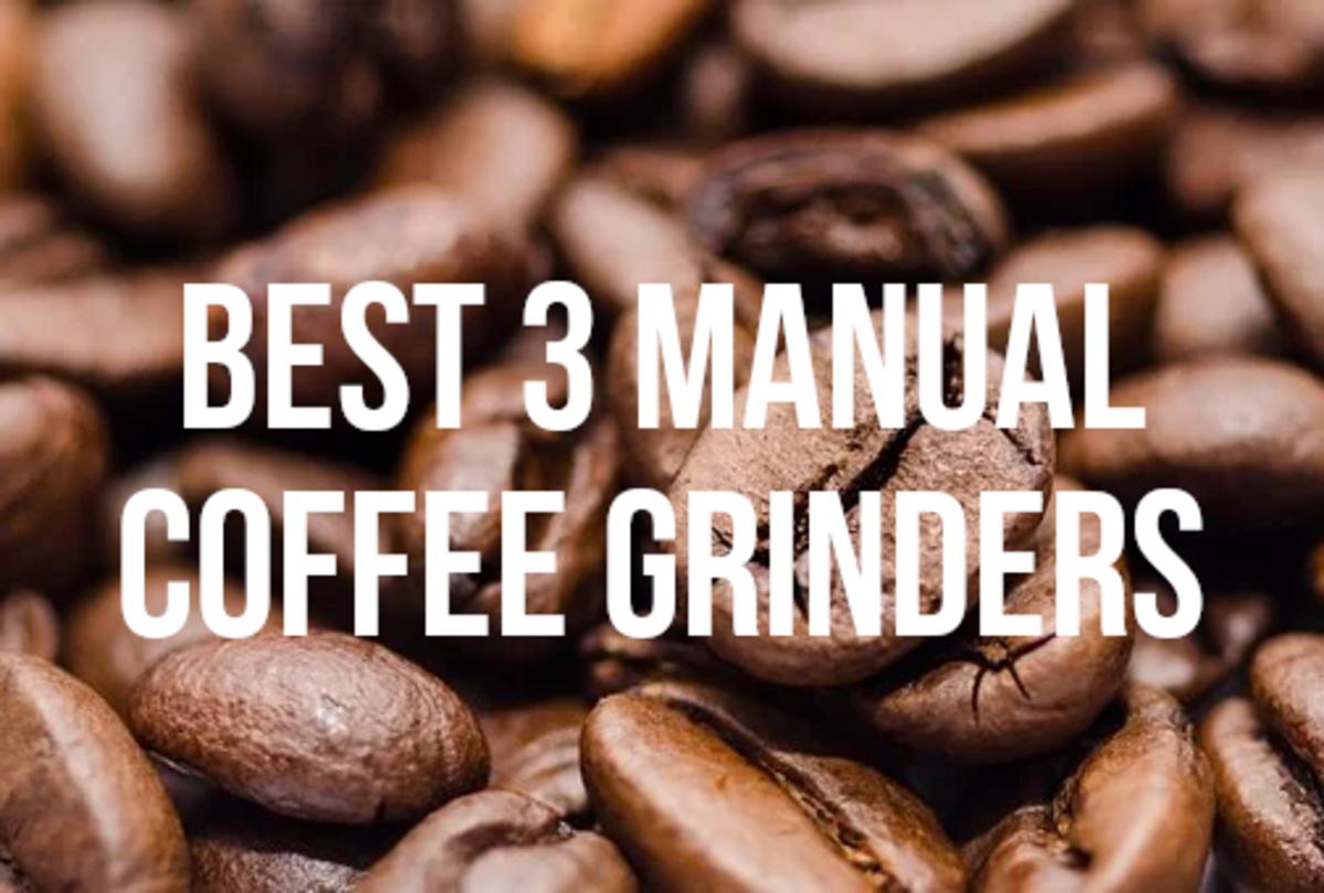 The 3 Best Manual Coffee Grinders