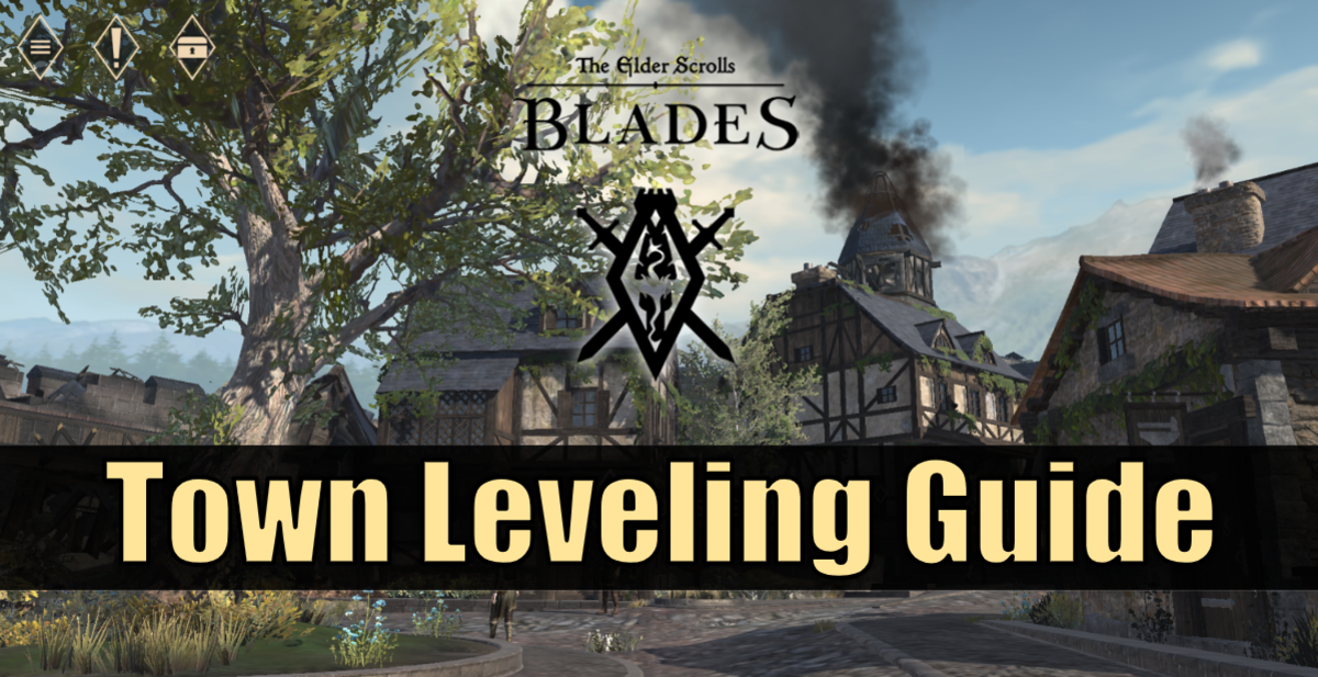 """The Elder Scrolls: Blades"" Town Leveling & Prestige Guide"
