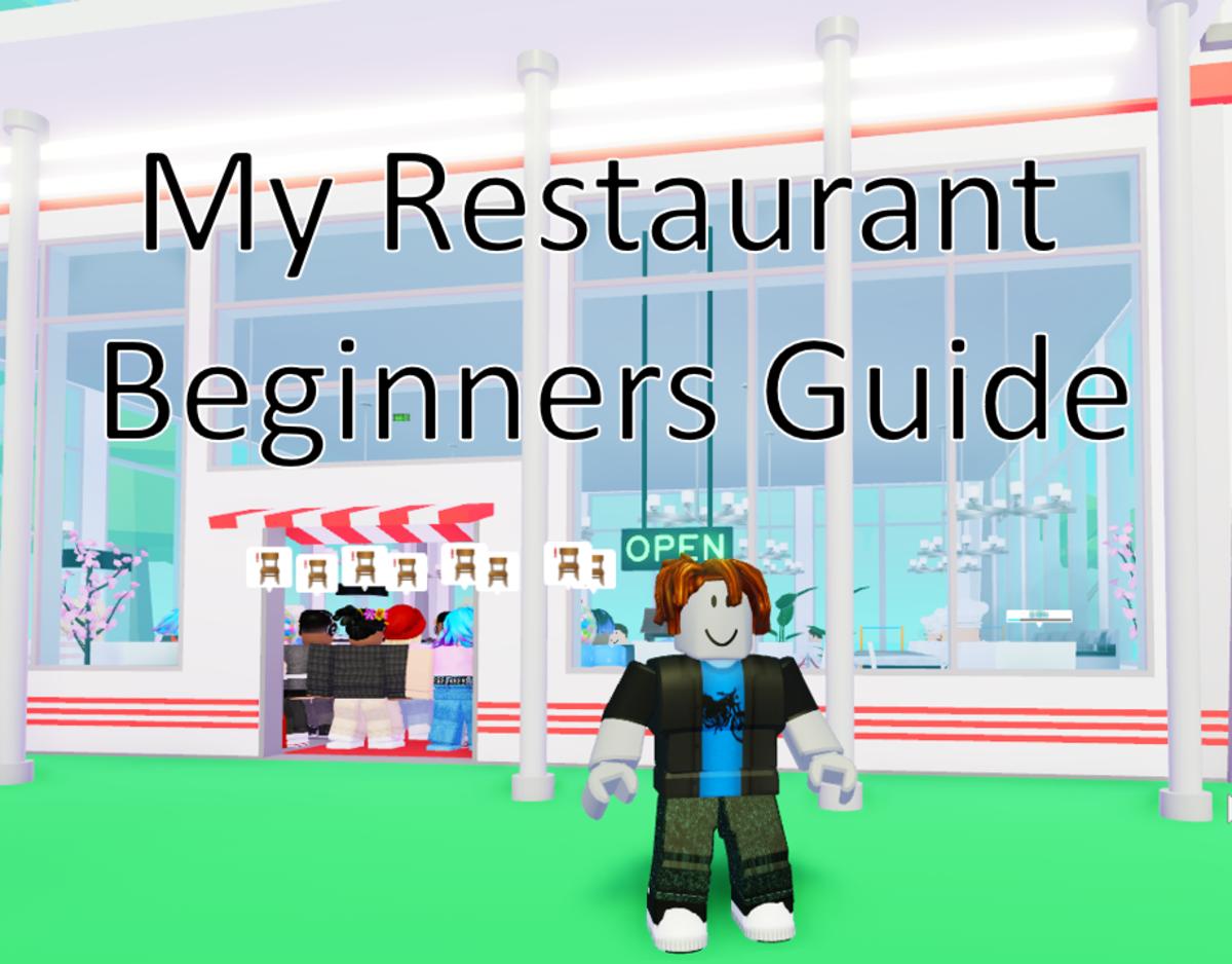 Roblox: My Restaurant Beginners Guide