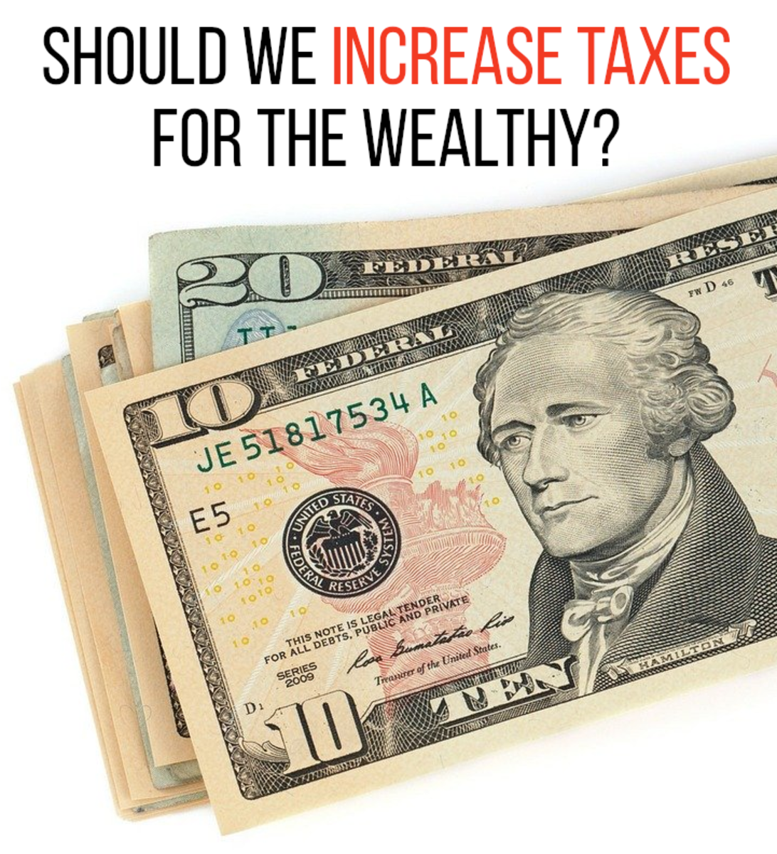 Should we make the rich pay more money in taxes? This article looks at the pros and cons.
