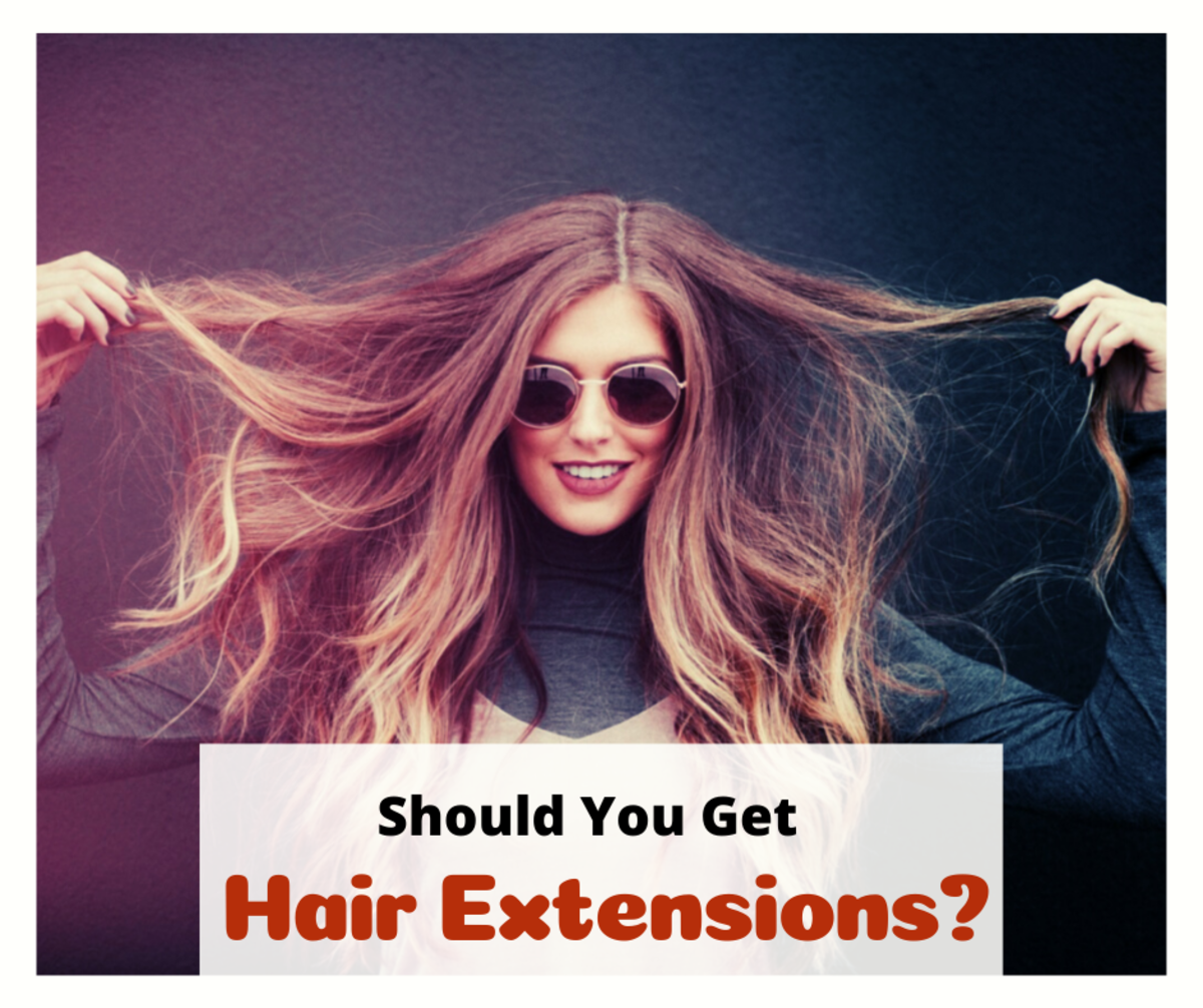 Hair extensions give you the ability to drastically change your appearance regularly without harsh chemicals. However, the maintenance and cost might not appeal to everyone.