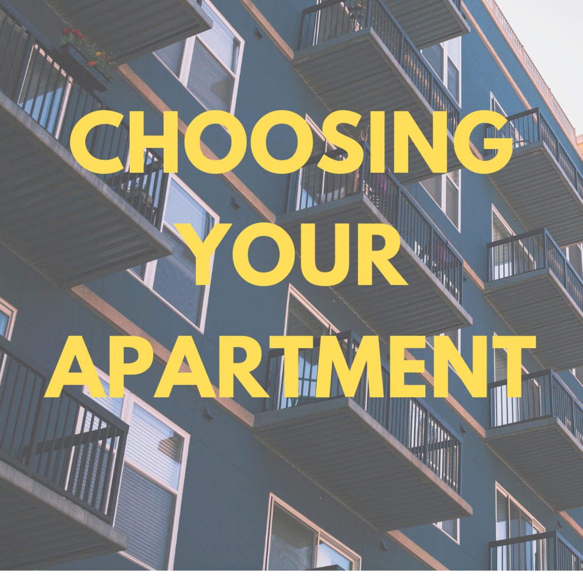 Choosing your apartment.