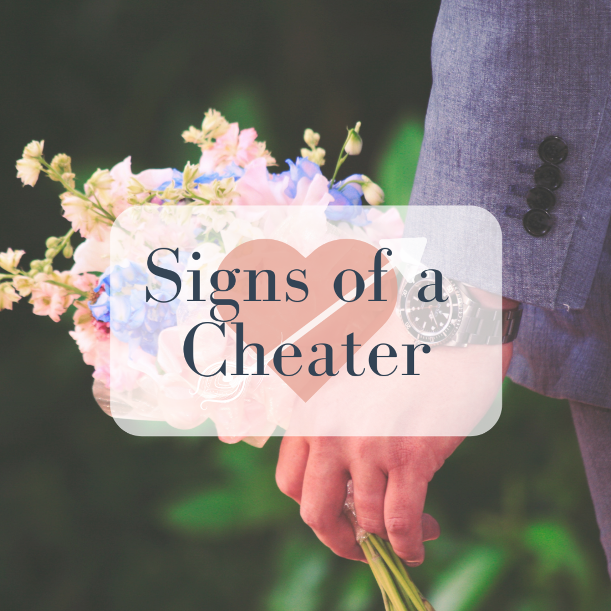 What are the signs of a cheater?