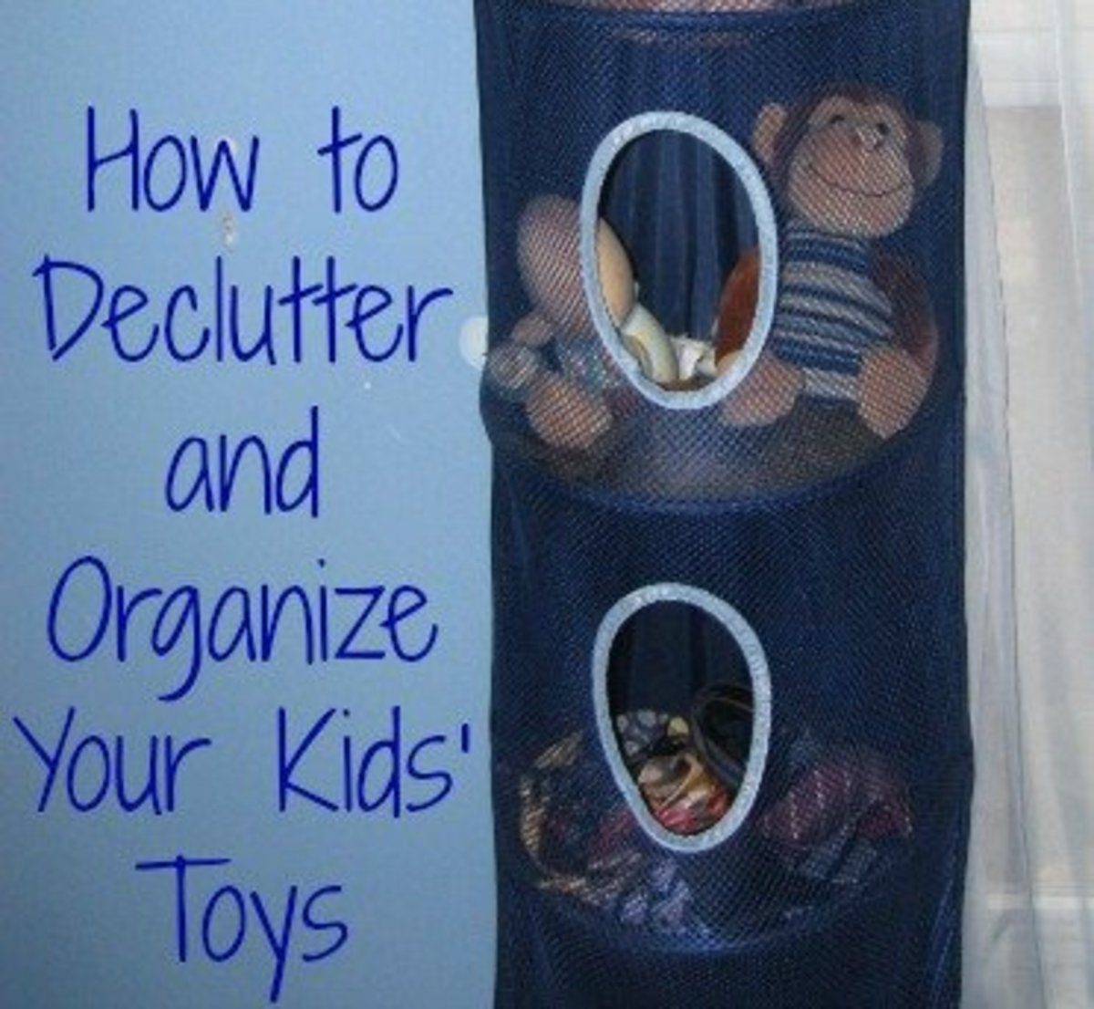 Learn how to declutter and organize your kids' toys.