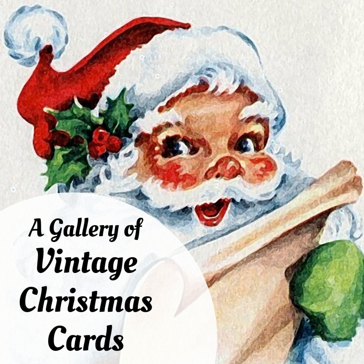 Look over some lovely, nostalgic Christmas cards from days past.
