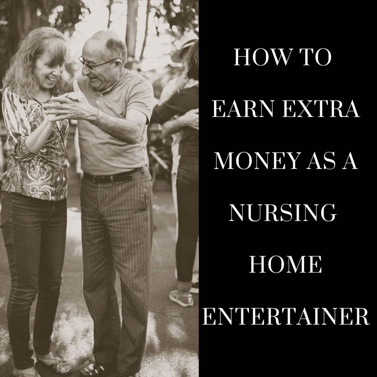 Providing nursing home entertainment can be a rewarding way to earn extra money.