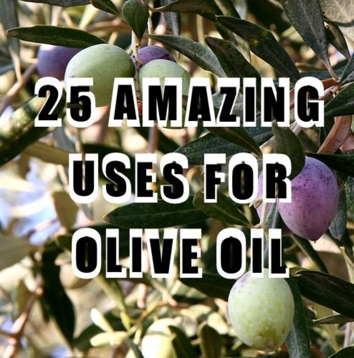 25 Uses for Olive Oil Around the House