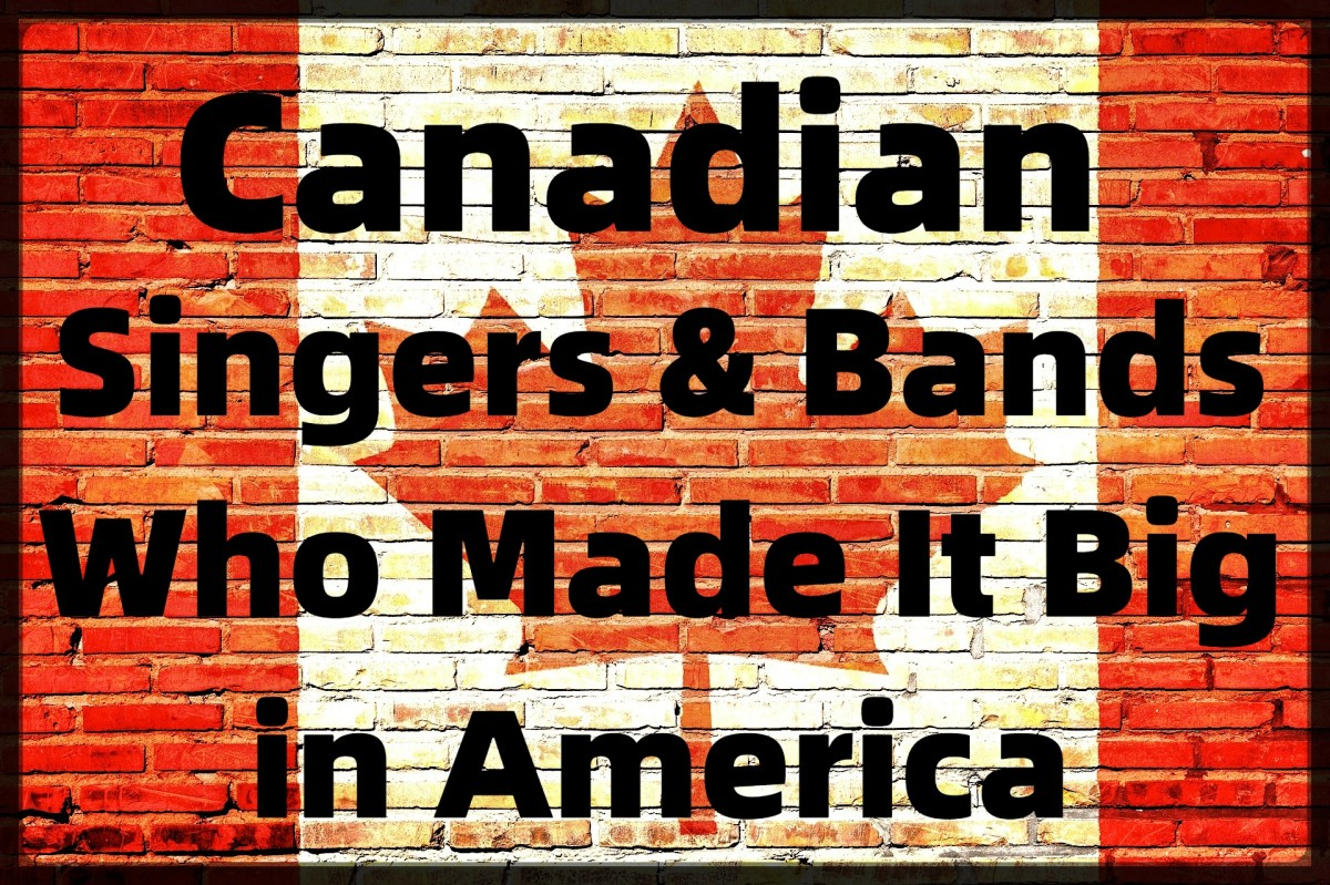 We associate Canada with ice hockey, unwavering politeness, and great popular musicians. How many singers and bands from the Great White North can you name?