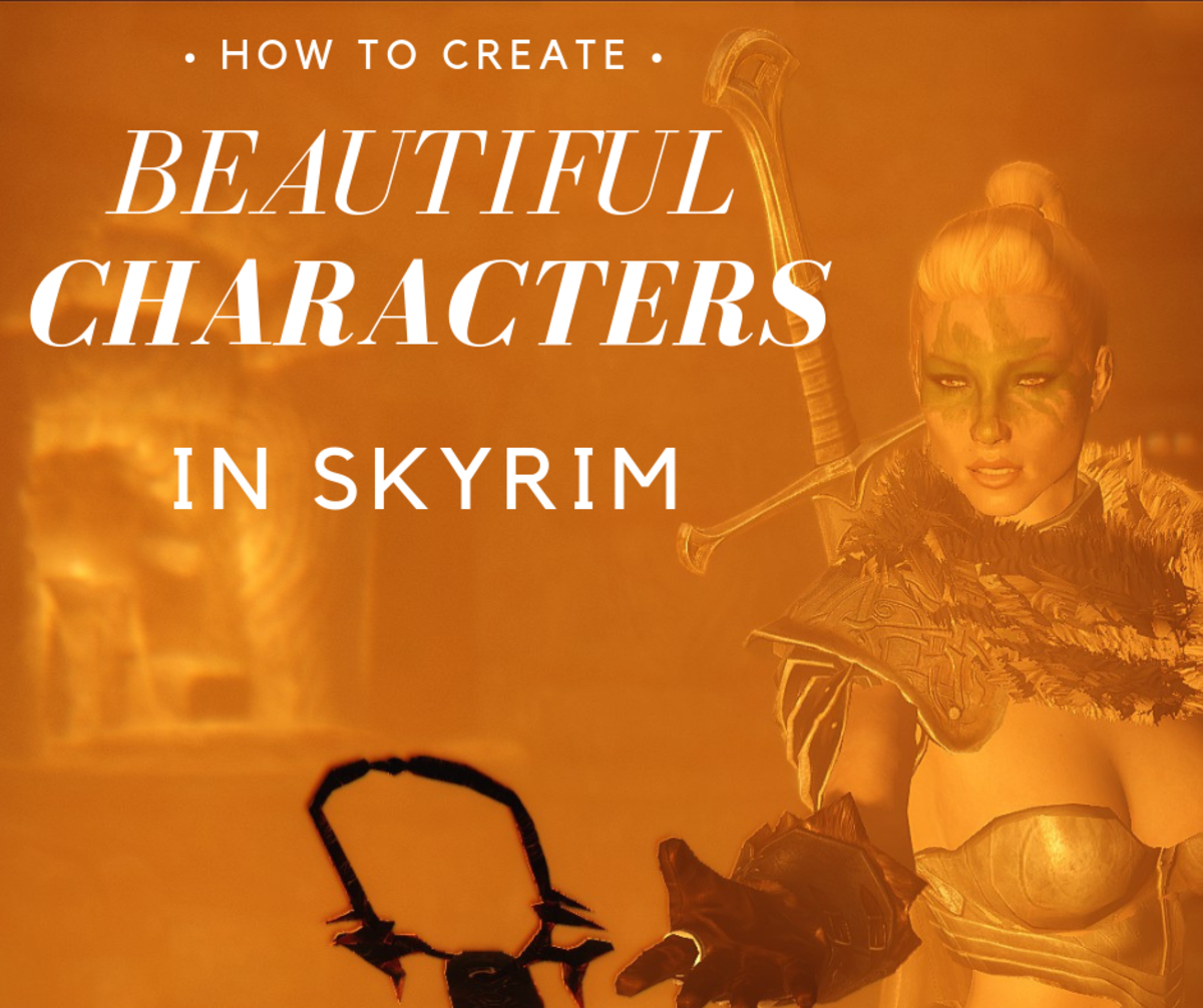 Beauty is completely subjective, so here are few things you can do to create a 'Skyrim' character that is beautiful to you.
