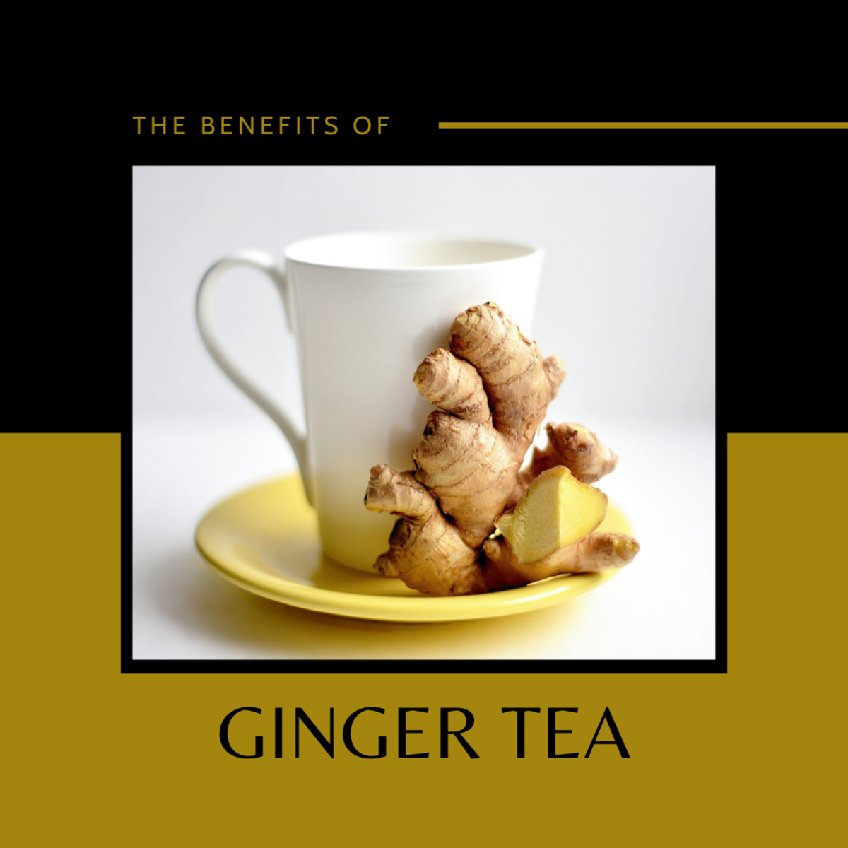 The Many Benefits of Tasty, Tingly Ginger Tea