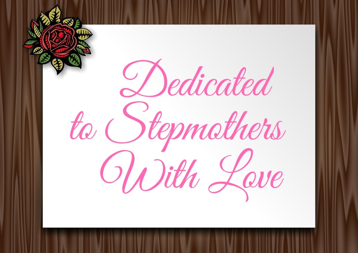 Dedicated to Stepmothers With Love