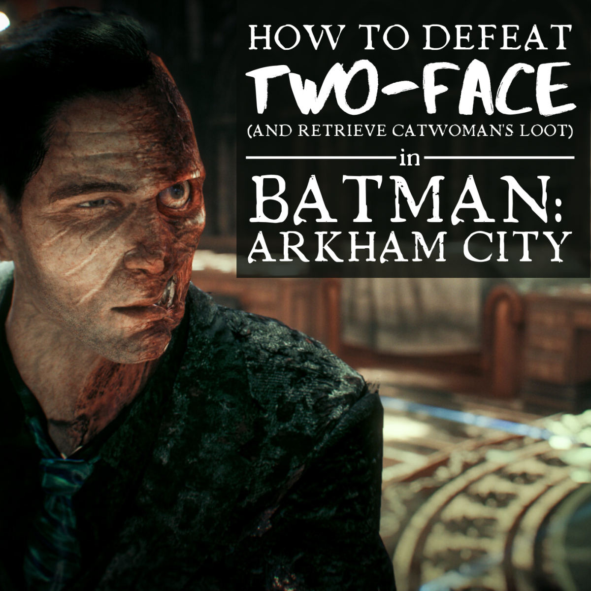 Making your way to Two-Face and defeating him while he is surrounded by thugs is no cakewalk. Read on to learn how it can be done.