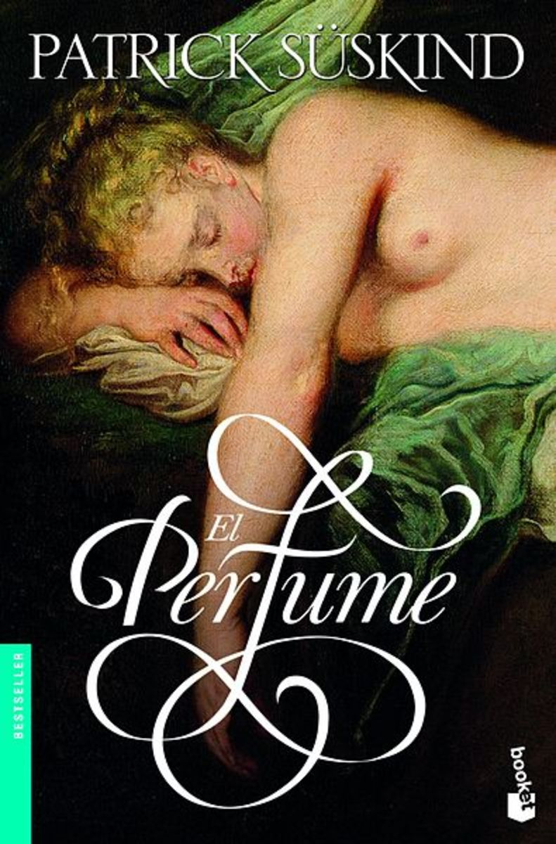 Perfume: The Story of a Murderer by Patrick Suskind, an Analysis on Symbolisms and Undertones