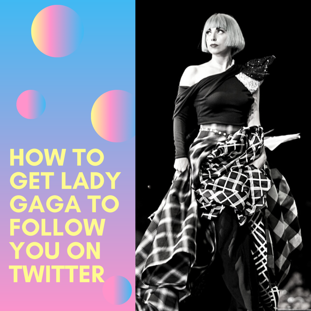 Learn the tips and tricks to get Lady Gaga to follow you on Twitter.