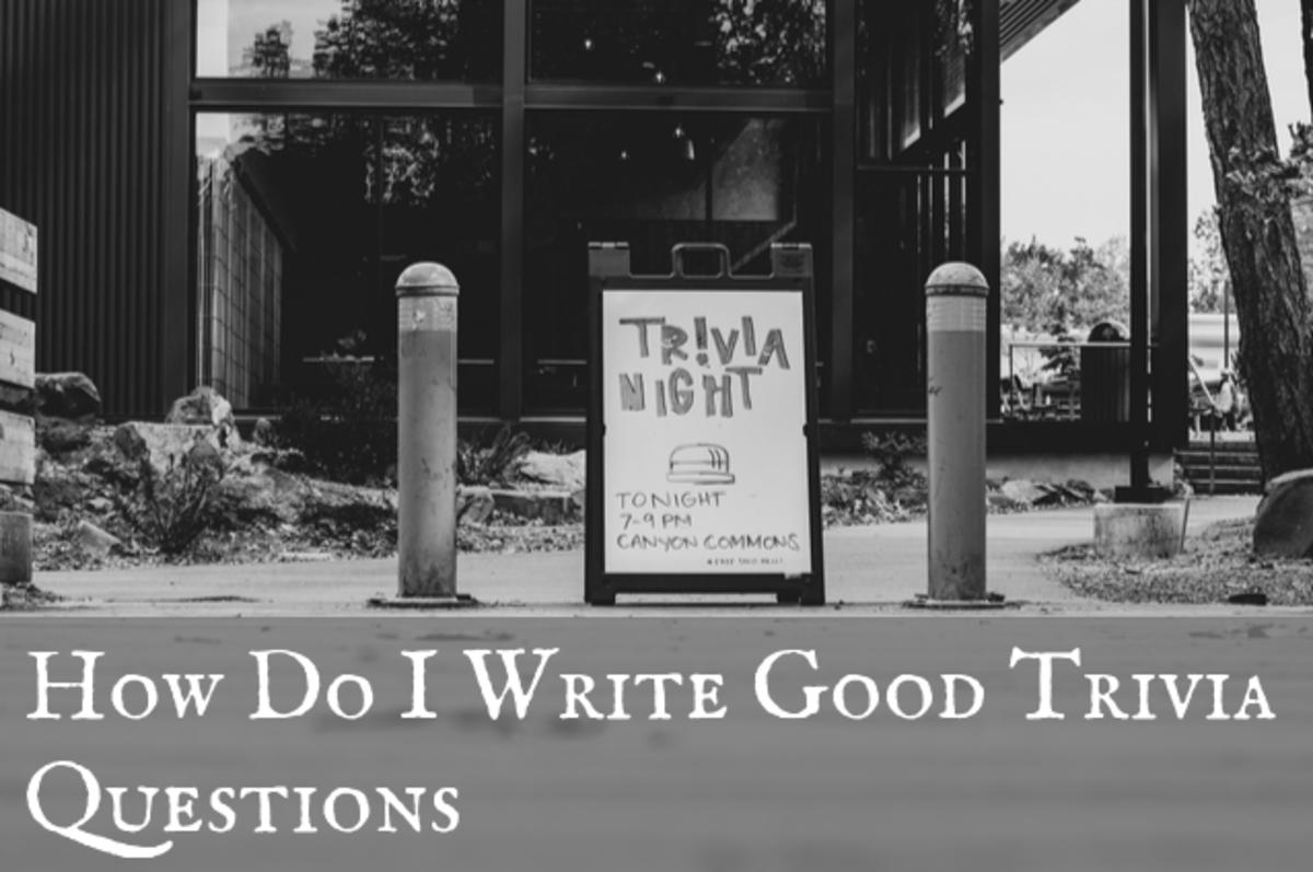 How Do I Write Good Trivia Questions for Bar or Pub Quiz Games?