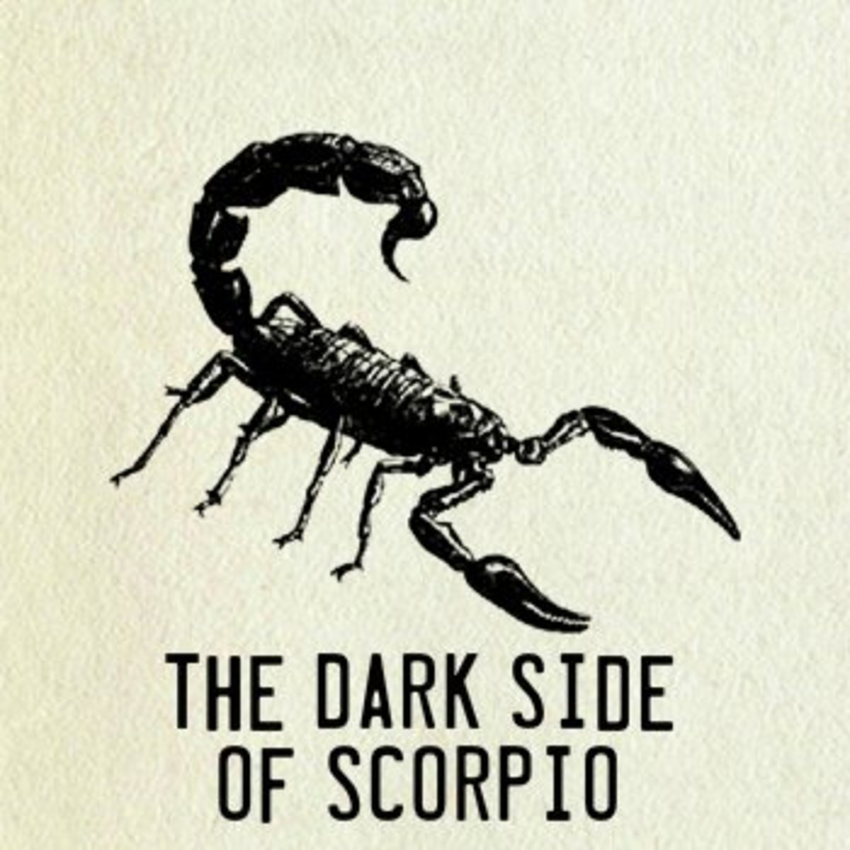 Dark Side Of Scorpio Vengeful Fixated Self Destructive Insecure