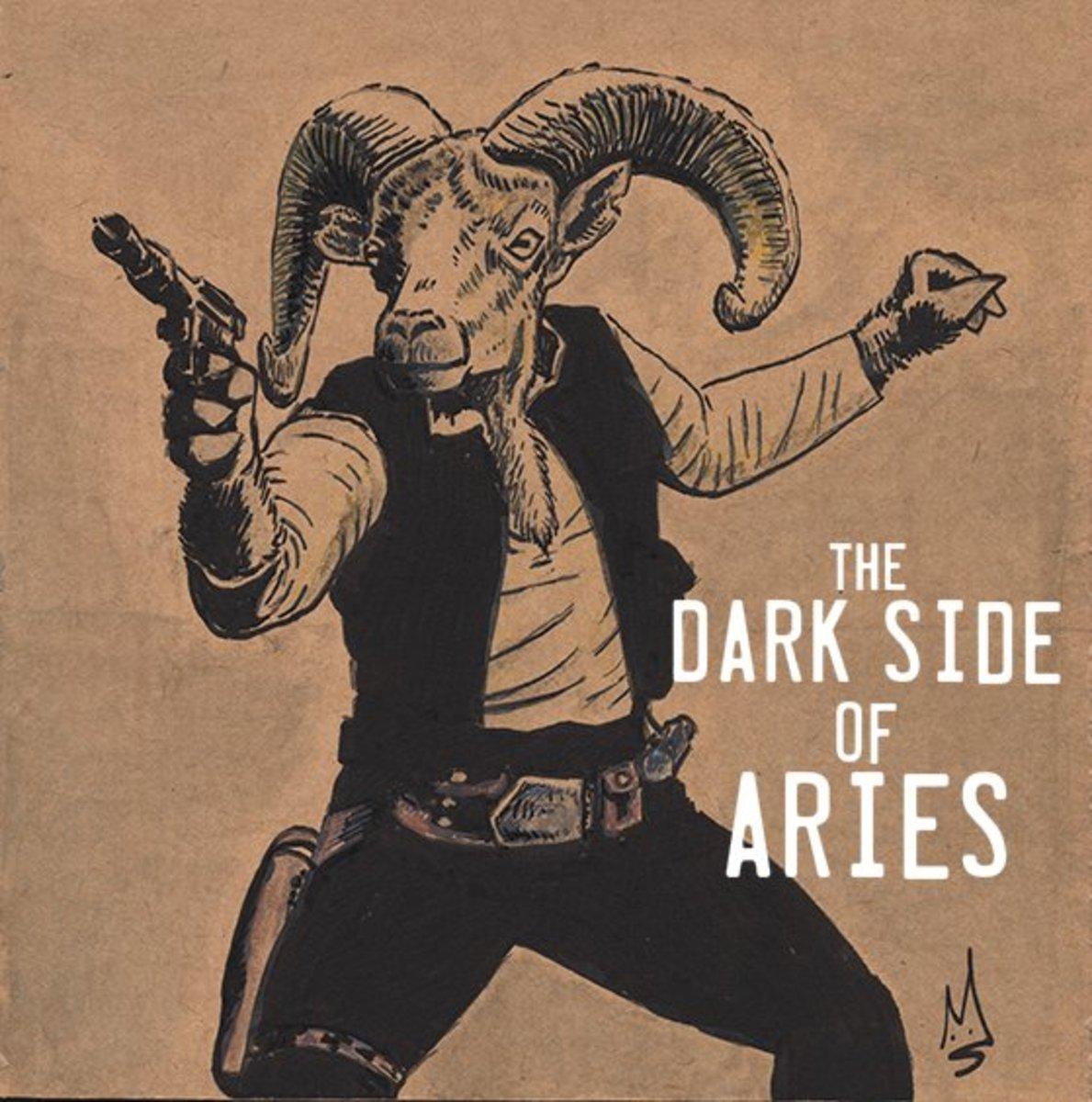 Dark Side of Aries: Arrogant, Aggressive, Hotheaded, Vain