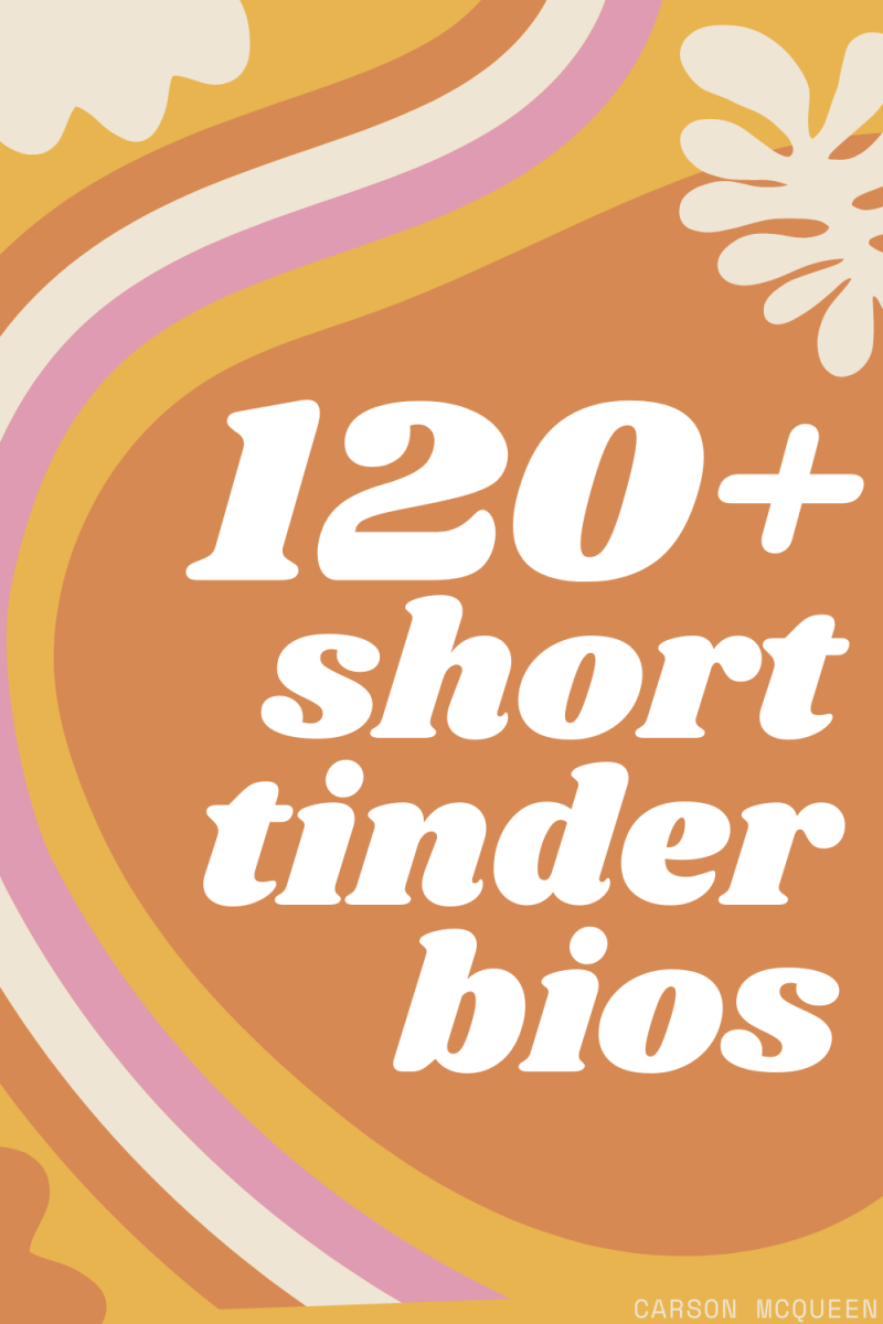 120+ Tinder Bios to Get More Quality Matches