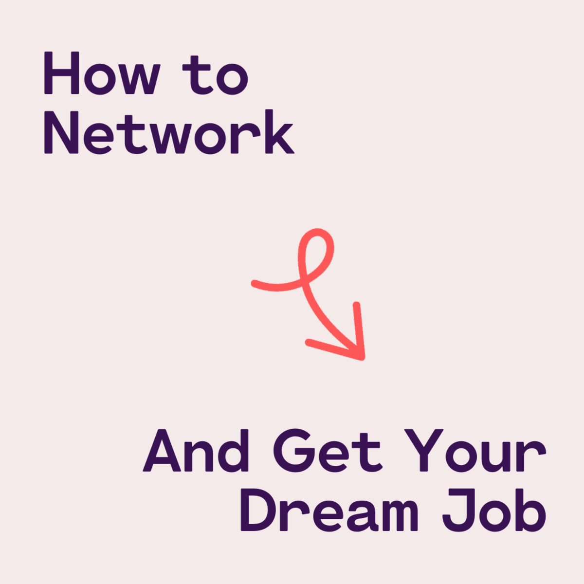 Networking Is the Best Way to Get Hired
