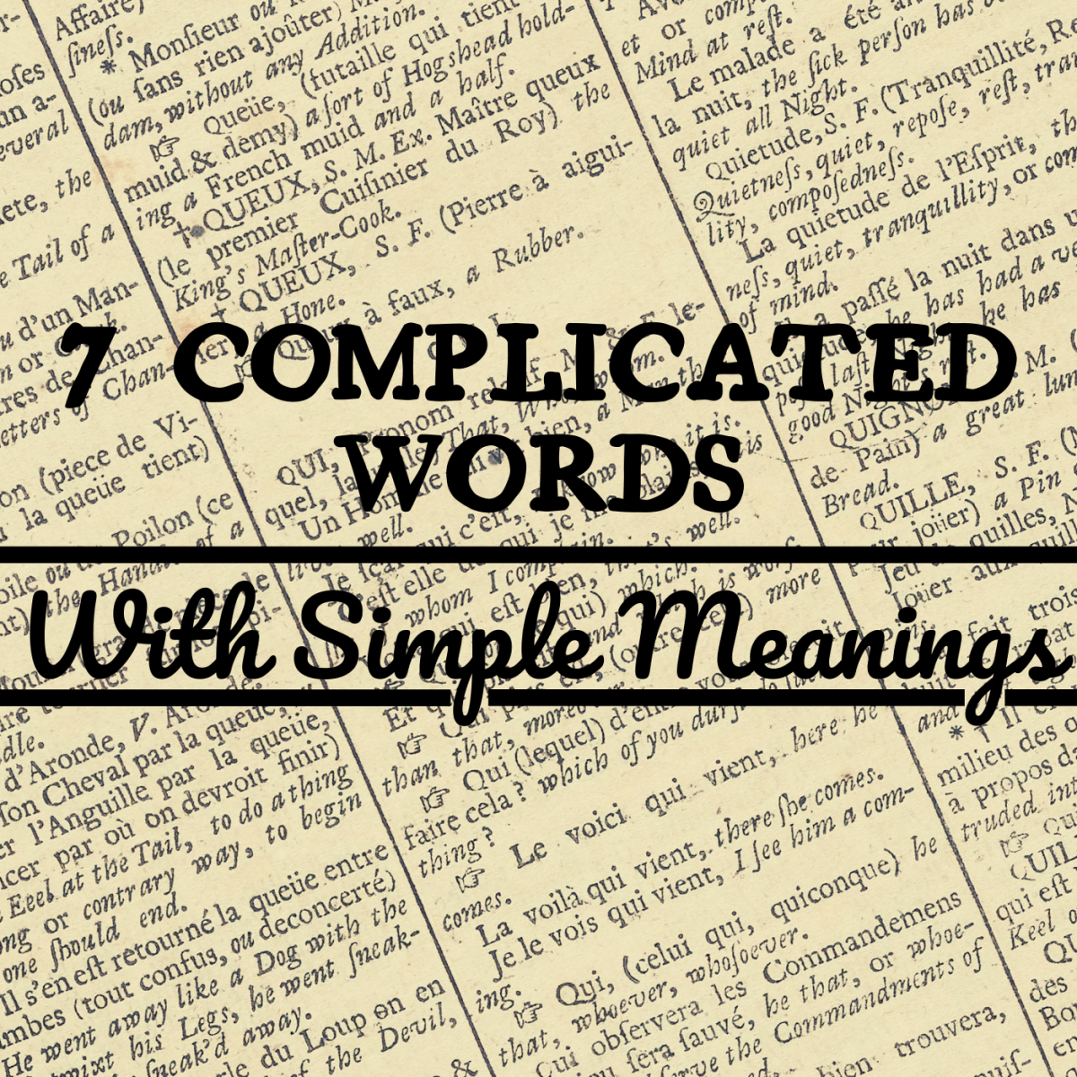 These seven words may be hard to pronounce, but they're easy to understand and fun to use.