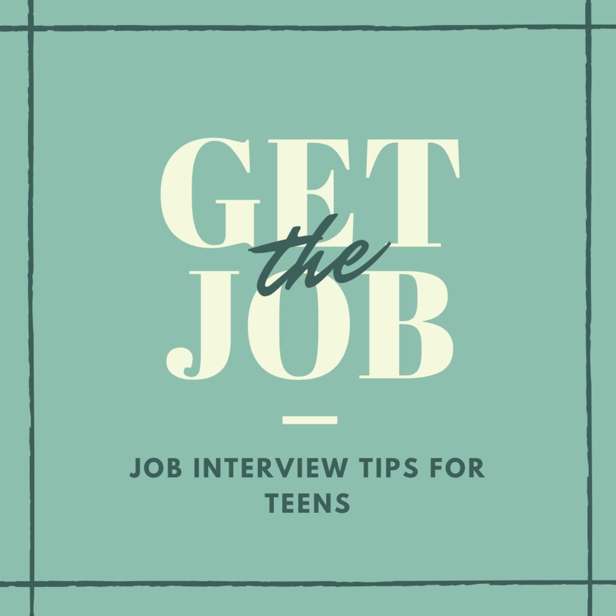 Job Interview Tips for Teens - ToughNickel - Money