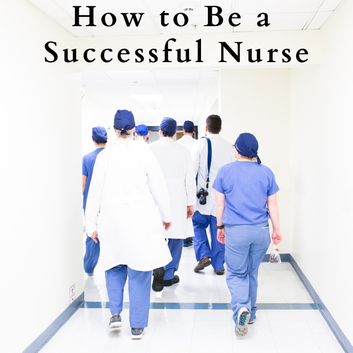 Read on to learn how to become a successful nurse.