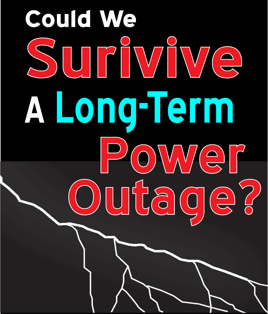 Could We Survive a Long-Term Power Outage? | Owlcation