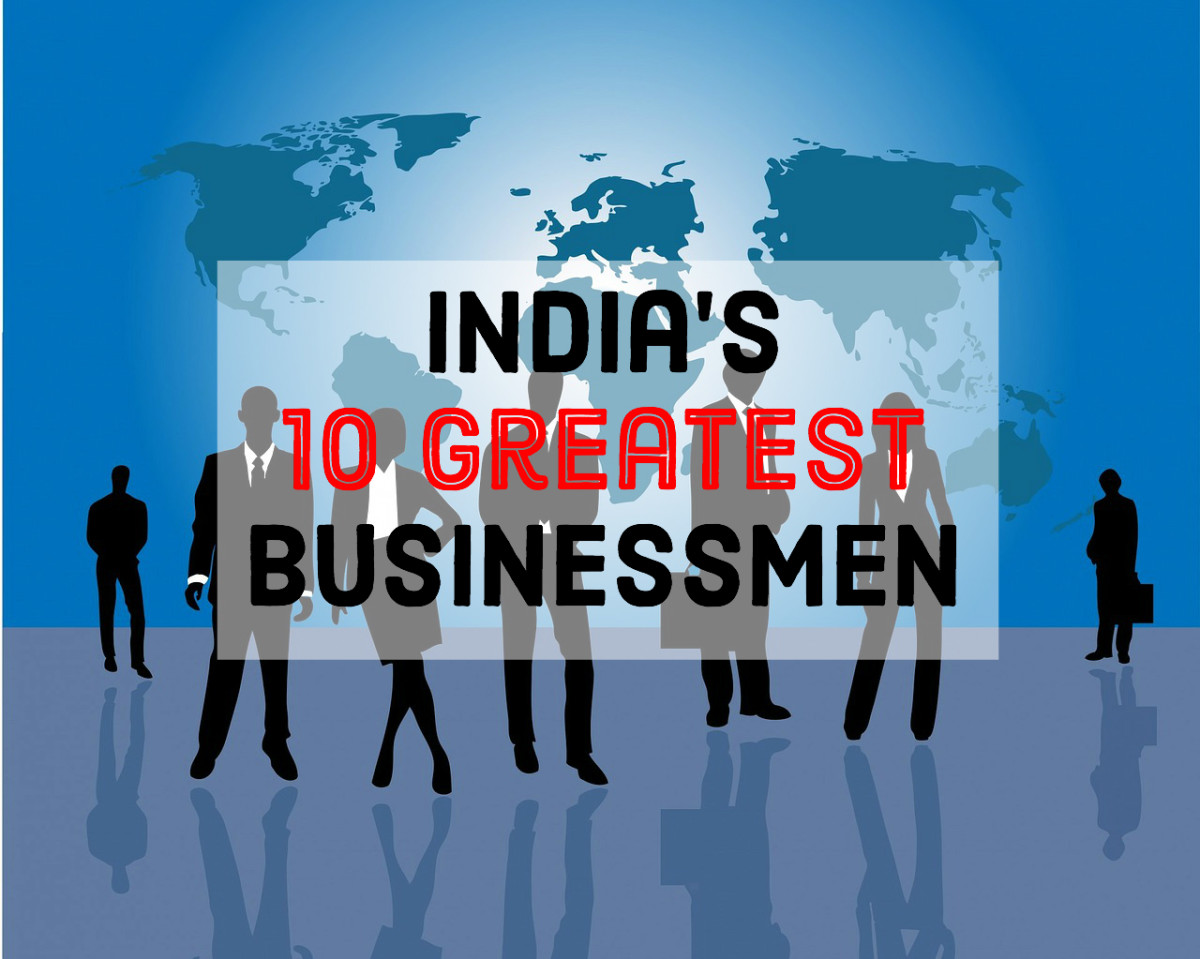 Indian Entrepreneurs: The 10 Greatest Businessmen of India