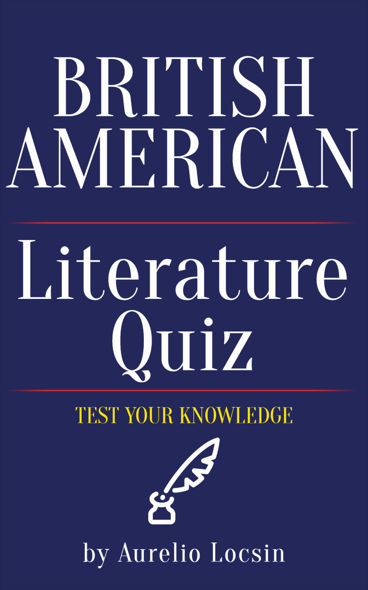 Multiple Choice Quiz: How Well Do You Know British and American Literature?