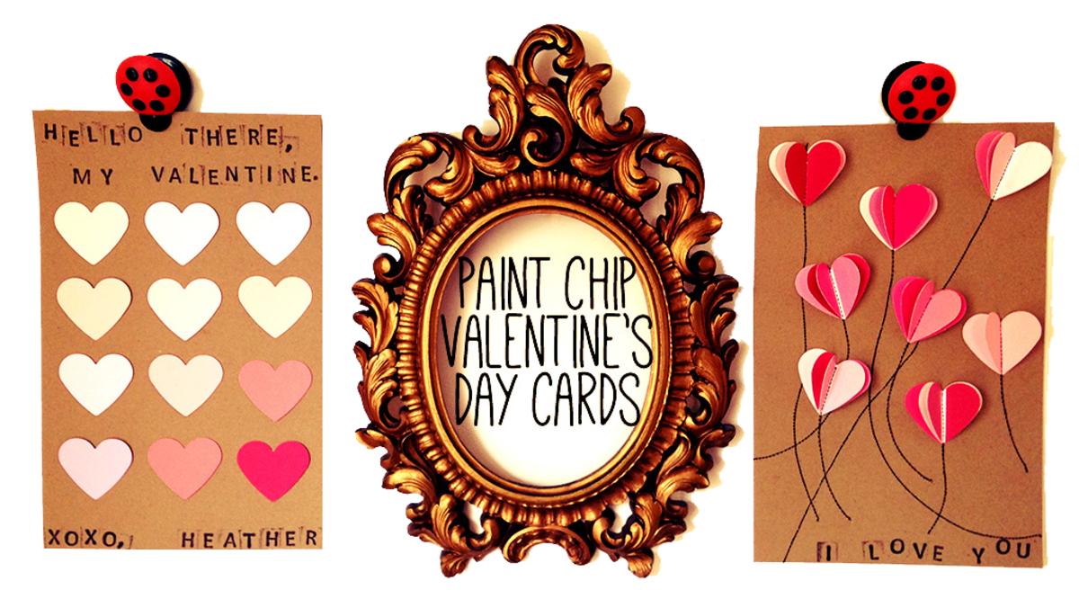 2 DIY Paint Chip/Paint Swatch Valentine's Day Card Ideas