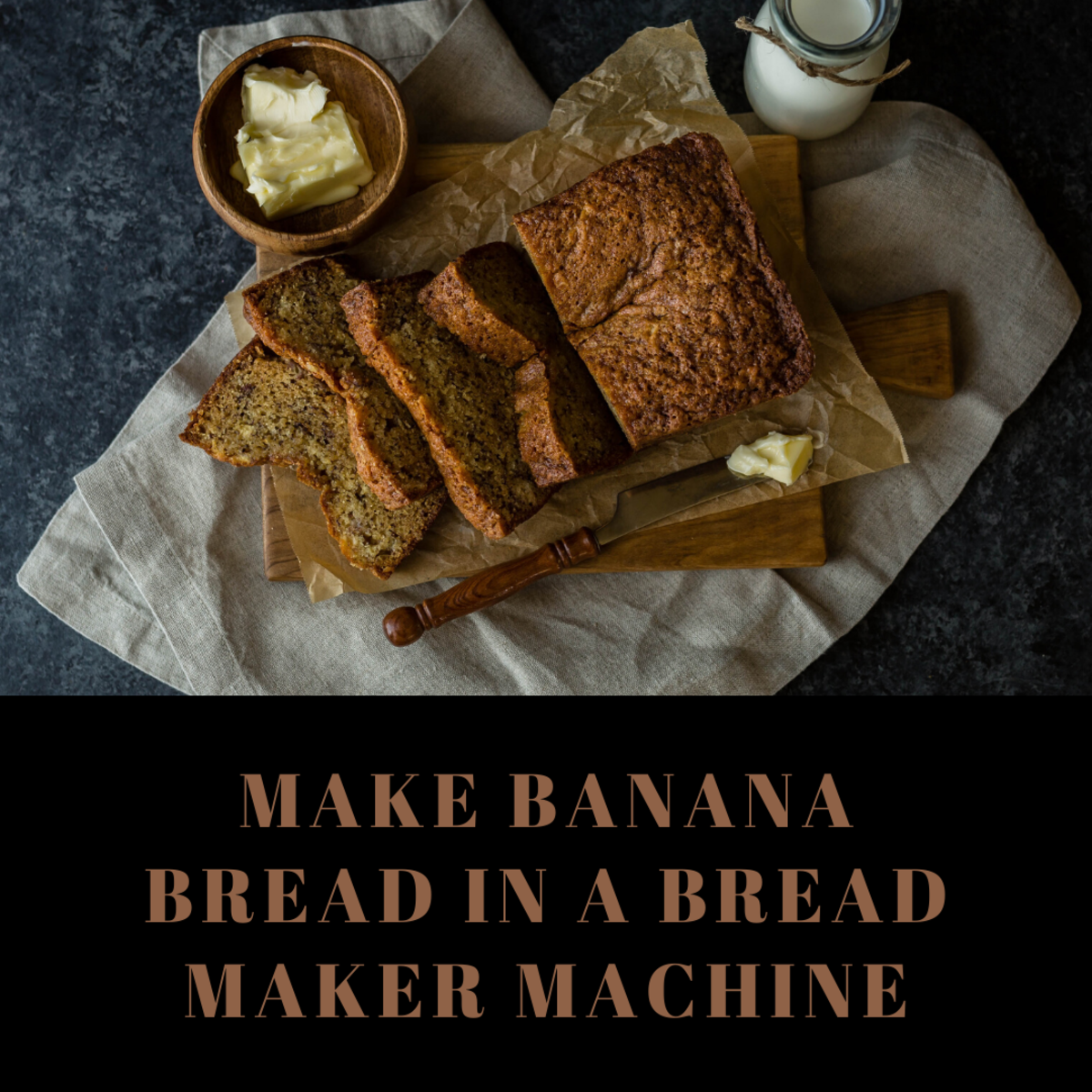 How to Make Banana Bread in a Bread Maker Machine