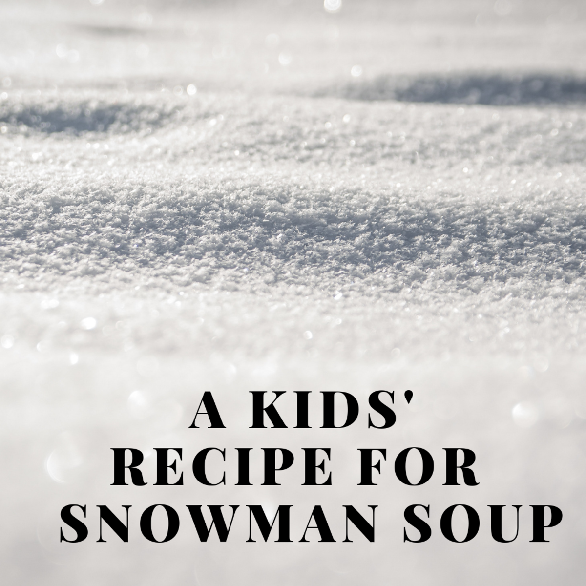 Kids' Recipe: Snowman Soup