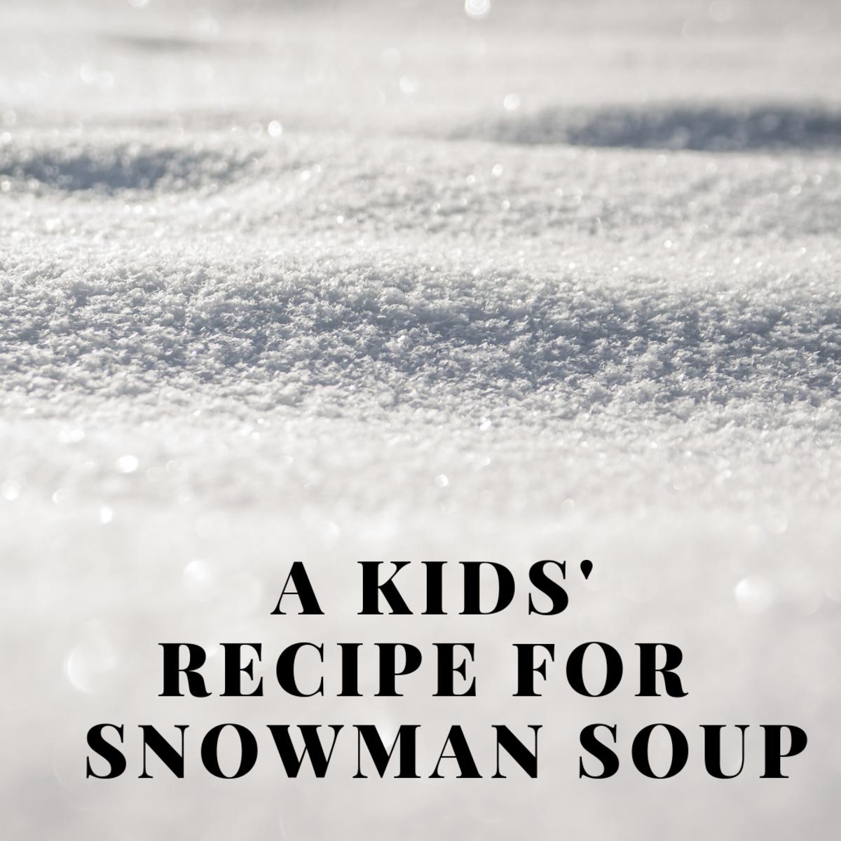Kids' Recipe: Snowman Soup